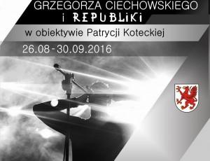 """Wystawa """"Śladami pamięci Grzegorza Ciechowskiego i Republiki w obiektywie Patrycji Koteckiej"""""""