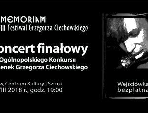 REZERWACJA WEJŚCIÓWEK na koncert finałowy XIII Ogólnopolskiego Konkursu Piosenek Grzegorza Ciechowskiego